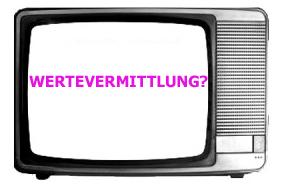 Wertevermittlung durch Fernsehen (c) FSF