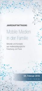 Abbild Einladungsflyer zur Jahresauftakttagung des Instituts für Medienpädagogik in Forschung und Praxis (JFF). Am 4. Februar 2016 wurde in München die Studie zum Thema Mobile Medien in der Familie vorgestellt. © JFF