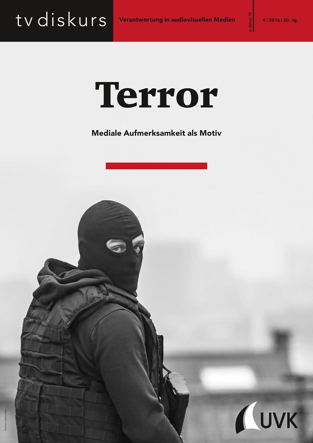 tv diskurs 78, COVER Terror - Mediale Aufmerksamkeit als Motiv © FSF