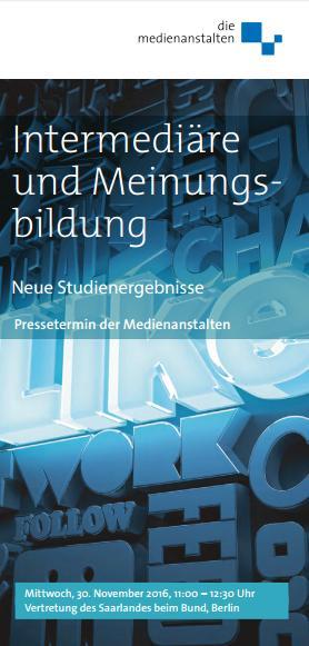 Gestaltung: Rosendahl Berlin, Bild: ©Tom Nulens – Fotolia.com | http://www.die-medienanstalten.de/fileadmin/Download/Veranstaltungen/Pr%C3%A4sentation_Intermedi%C3%A4re/Einladung_Intermediaere_und_Meinungsbildung.pdf