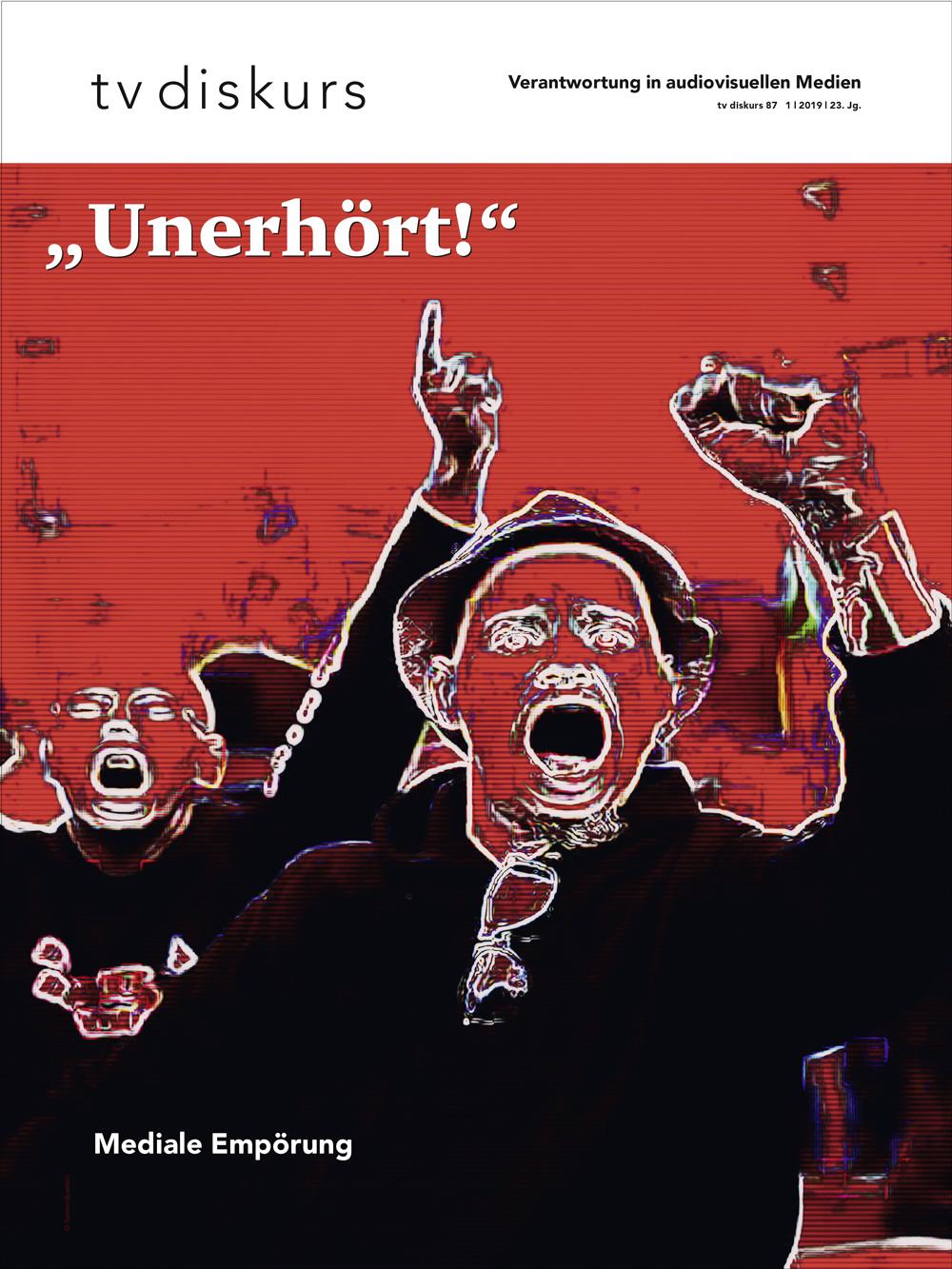 """tv diskurs """"Mediale Empörung"""", Ausgabe 87 (1/2019), © FSF"""